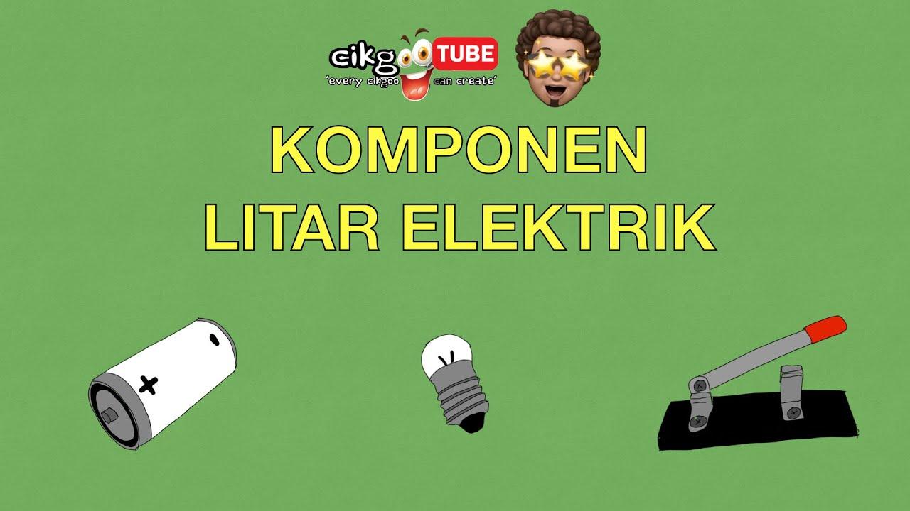 Sains Tahun 2 Komponen Litar Elektrik Cikgootube Cikguzoul Youtube