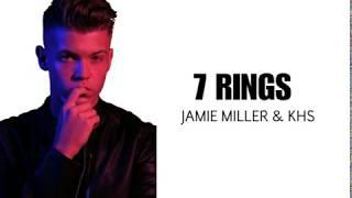7 Rings (Jamie Miller & Kurt Hugo Schneider) - Lyrics
