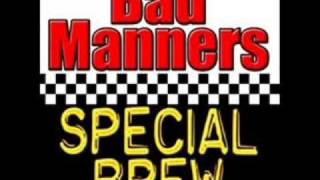 BAD MANNERS - SPECIAL BREW (DRUM & BASS MIX)