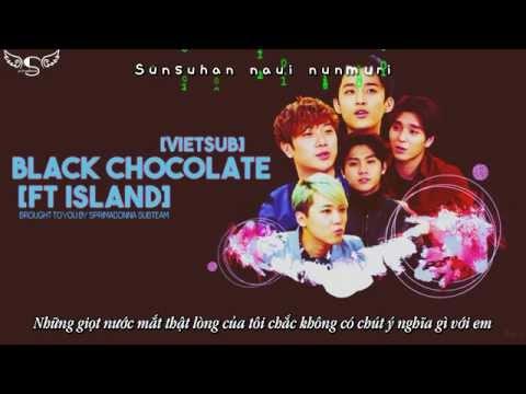 [Vietsub+kara] [FMV] Black Chocolate - FT Island