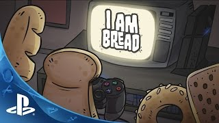 I am Bread - Release Date Trailer | PS4
