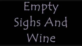 Isles & Glaciers - Empty Sighs And Wine lyrics