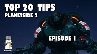 Top 20 Quick Tips - To Get Better At Planetside 2 - Episode 1