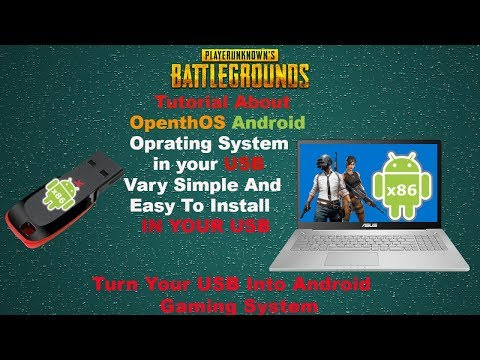 How To Install OpenthOS Android OS In USB Android Operating System Android X86 2019 Update