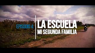 """Agrocultores Episodio 4 """"La escuela, mi segunda familia"""""""