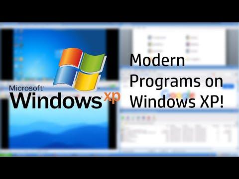 Modern Programs On Windows XP!