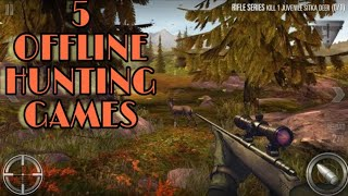Top 5 hunting games offline (android)2018