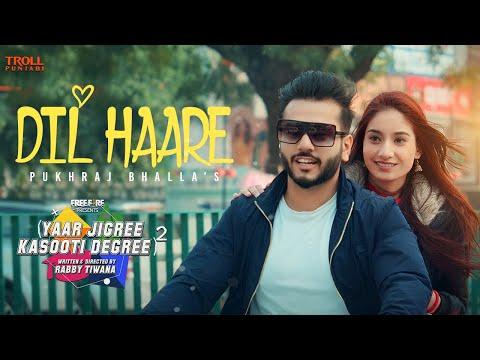 Dil Haare - Pukhraj Bhalla | JT Beats | Yaar Jigree Kasooti Degree - S2 | Latest Punjabi Song 2020