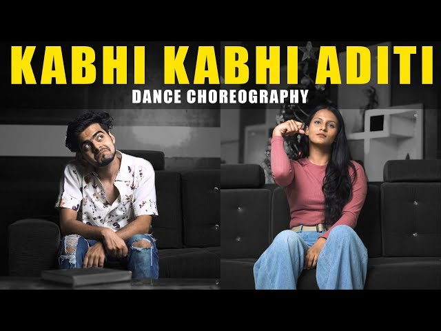 Kabhi Kabhi Aditi | Jaane Tu Ya Jaane Na | Dance Choreography | The Kings