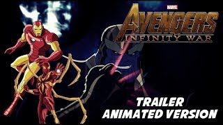Avengers: Infinity War - Animated Trailer [Avergers EMH Version]