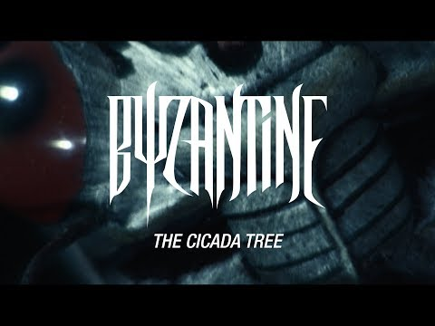 "Byzantine ""The Cicada Tree"" (OFFICIAL VIDEO)"