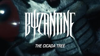 byzantine-quotthe-cicada-treequot-official-video
