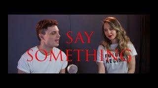 Justin Timberlake ft. Chris Stapleton - Say Something acoustic cover