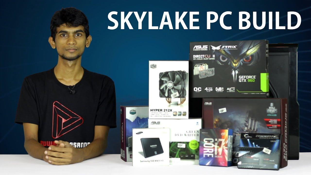 Skylake i7 6700K Z170 Gaming PC Build in Sinhala RuwanTech Sri Lanka