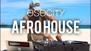 Baixar Afro House 2017 |The Best of Afro House 2017 by OSOCITY