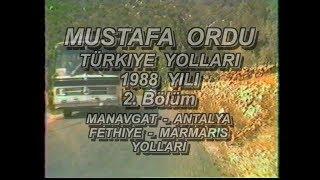 1988 Yili Türkiye Yollari 2. Bölüm Manavgat - Side - Antalya - Kalkan - Fethiye - Marmaris