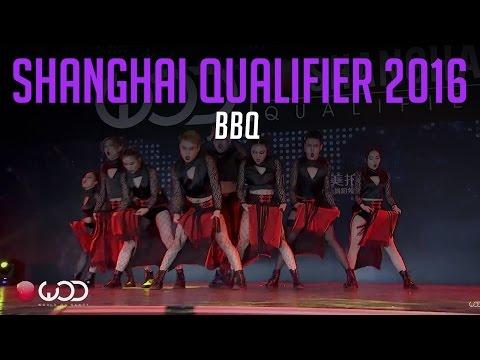 BBQ   World of Dance Shanghai Qualifier 2016   #WODSH16