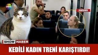 Kedili kadın treni karıştırdı!
