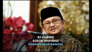 Presiden ke-3 RI BJ Habibie, Sosok Inspirasi Kebanggaan Bangsa