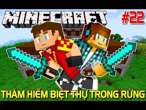 Minecraft Sinh Tồn #22   THỬ THÁCH THÁM HIỂM BIỆT THỰ TRONG RỪNG   KiA Phạm (w/ Vamy Trần)