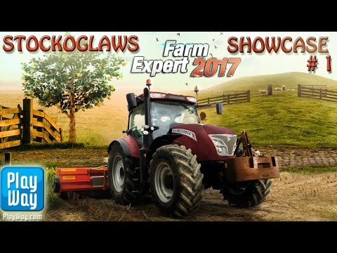 Lets 'Showcase' Farm Expert 2017  (Beta Release) - Episode 1