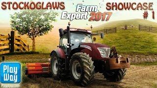 Lets 'Showcase' Farm Expert 2017  (Beta Release) - Episode 1