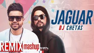 Jaguar (Remix) | Muzical Doctorz Sukhe Feat Bohemia | Dj Chetas | Latest Remix Songs 2019