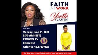 Faith At Work   Yvette Gavin Monday June 20