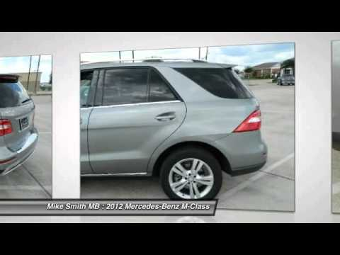 2012 Mercedes-Benz M-Class at Mike Smith MB in Beaumont ...