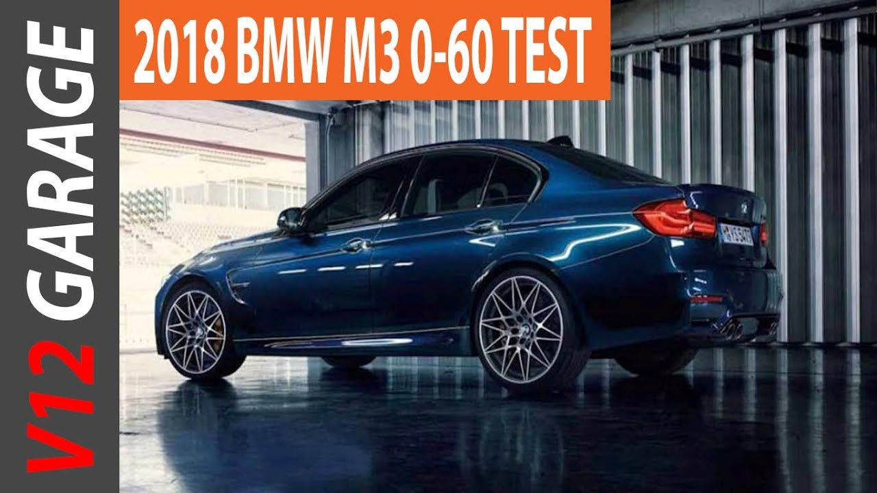 2018 bmw 0 60. perfect 2018 2018 bmw m3 sedan review and changes to bmw 0 60