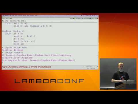 LambdaConf 2015 - Introduction to Typed Racket Mark Farrell