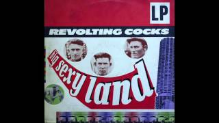 Revolting Cocks - Big Sexy Land [Full Album]