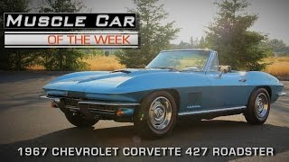Muscle Car Of The Week Video Episode #145: 1967 Corvette 427 / 435 Roadster
