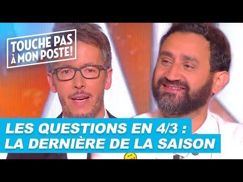 Les questions en 4/3 de Jean-Luc Lemoine : La dernière de la saison