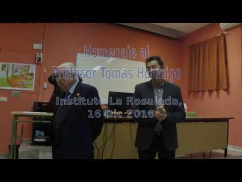 Homenaje al Profesor Tomás Hormigo. I.E.S. La Rosaleda (Málaga)