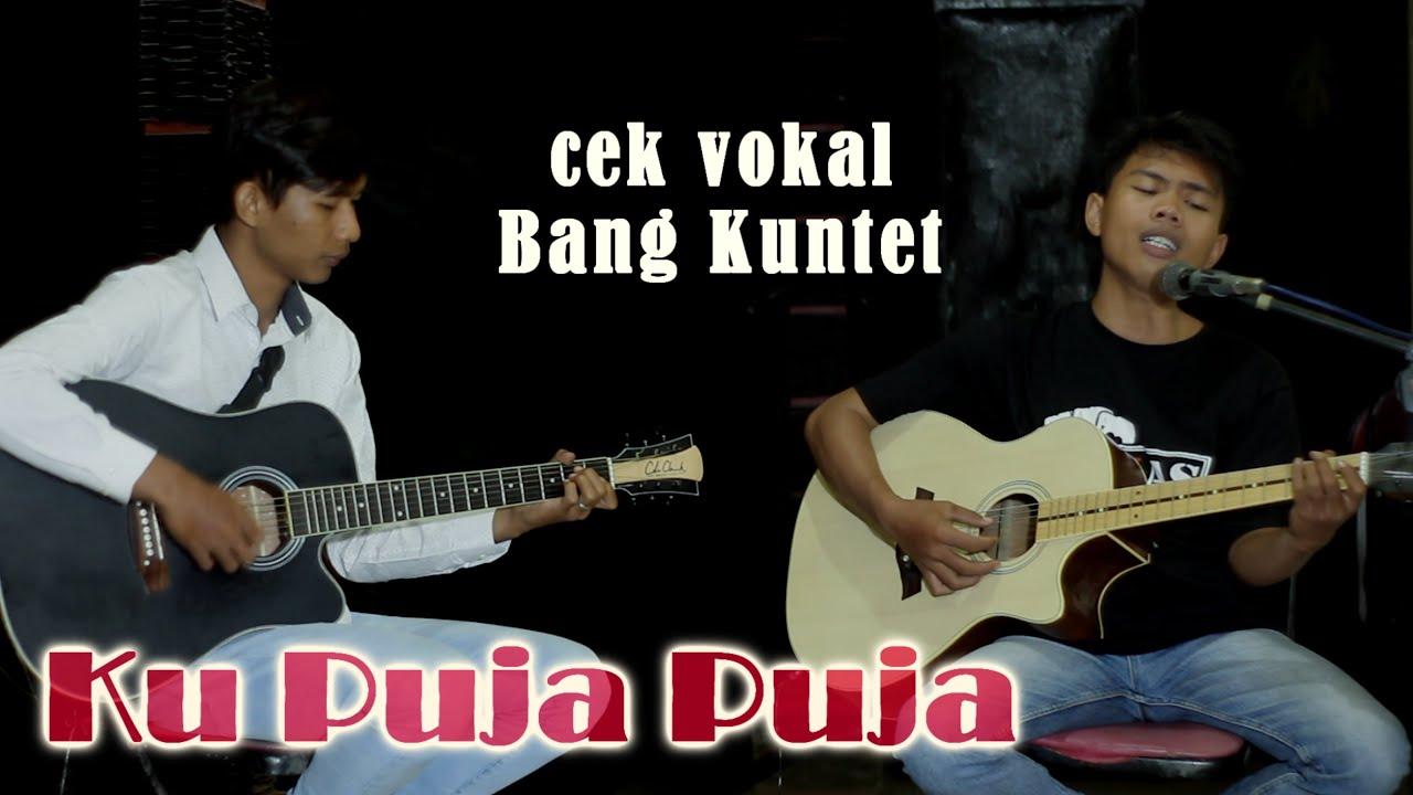 KU PUJA PUJA - IPANK version akustik cover Bang Kuntet