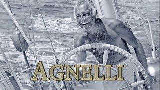 Agnelli: La Dolce Vita