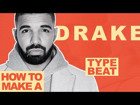 HOW TO MAKE A DRAKE TYPE BEAT IN 5 MINUTES (IYRTITL)   Making A Drake Type Beat From Scratch