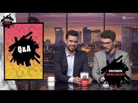 MAKE POLAND GREAT AGAIN - Q&A odcinek specjalny