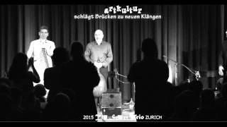 2015 The Secret Trio ZURICH
