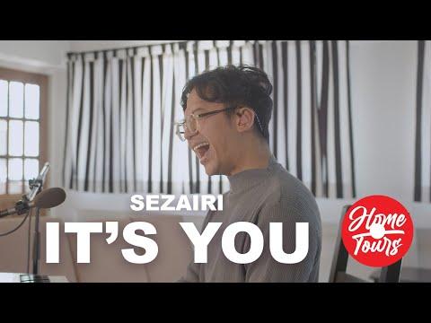 Home Tours: Sezairi - It's You (Live)