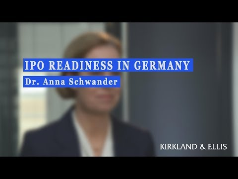 IPO Readiness in Germany with Anna Schwander of Kirkland & Ellis