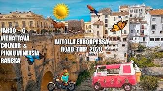 Autolla Euroopassa Road Trip   Colmar Ranska  Jakso 6