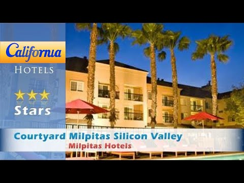 Courtyard Milpitas Silicon Valley, Milpitas Hotels - California