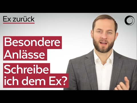 EX zurück - 12 Tipps | Vid9: Ex zu Geburtst./ Neujahr schreiben | Beziehungscoaching