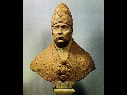 a biography of the pope pius ii Pope papacy 1 pope pius i c140 to c155 2 pope pius ii 1458 to 1464 3  pope pius iiii  his reign was the shortest in pontifical history borgia was very.