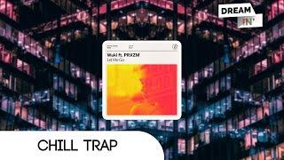 Wuki feat. PRXZM - Let Me Go
