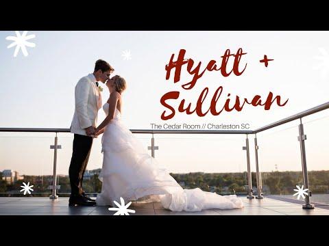 Hyatt and Sullivan - Cedar Room, Charleston SC Wedding Video
