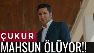 Çukur 2.Sezon 25.Bölüm Fragman - MAHSUN ÖLÜYOR!