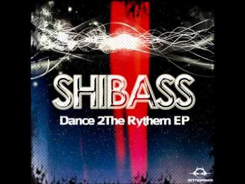 ShiBass -  Dance 2The Rythem  (Remake) Speed Sound Rec @2013